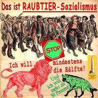 SilberRakete_Raubtier-Sozialismus-Arbeiter-kommen-STOP-Roter-Loewe-Haelfte-Gruene-Hyaene-50Prozent