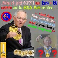 SilberRakete_Schaeuble-Euro-EU-sofort-austreten-GOLD-Mark-Speden-vergessen-Preis