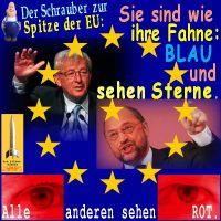 SilberRakete_Schrauber-zur-EU-Wie-Fahne-Blau-sehen-Sterne-Juncker-Schulz-Andere-sehen-Rot-Augen