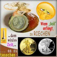 SilberRakete_Smiley-Euro-Faules-Ei-Wenn-Geld-anfaengt-zu-riechen-Tauschen-GOLD-SILBER-Liberty