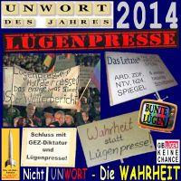 SilberRakete_Unwort-des-Jahres-2014-Luegenpresse-Transparente-Fernsehen-GEZ-Wahrheit-Luegen-keine-Chance