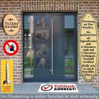 SilberRakete_Volker-Kauder-Eingang-Schild-Einbrecher-Warnung-6Monate-Gefaengnis-Politisch-korrekt