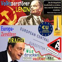 SilberRakete_Volkszerstoerer-LENIN-Geldwesen-verwuesten-Europazerstoerer-DRAGHI-weiterdrucken-Crash