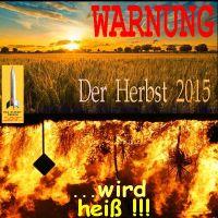 SilberRakete_Warnung-Der-Herbst-2015-wird-heiss-Landschaft-Sonne-Feuer