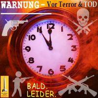 SilberRakete_Warnung-Uhr-5vor12-brennt-Feuer-Gewalt-Waffen-Tod-Bald-Leider