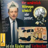 SilberRakete_Wer-vorsaetzlich-Waehrungen-schwaecht-zerstoert-Raeuber-Verbrecher-Draghi-Amtliches-Spielgeld