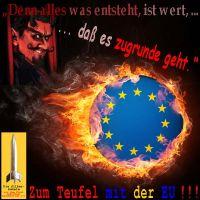 SilberRakete_Zum-Teufel-mit-der-EU-Logo-brennt-Alles-was-entsteht-ist-wert-dass-es-zugrunde-geht-Faust